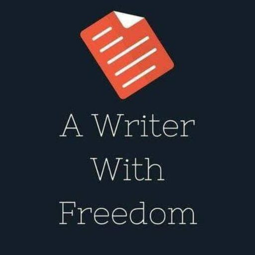 A WRITER WITH FREEDOM